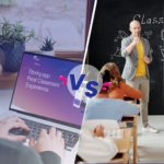 Real Classrooms vs. Virtual Classrooms: Which Is Better?